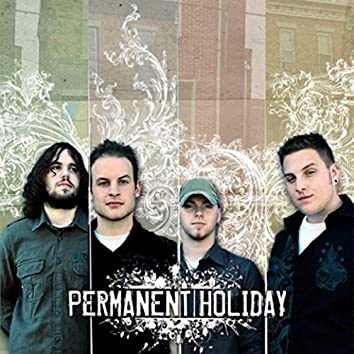 Permanent Holiday