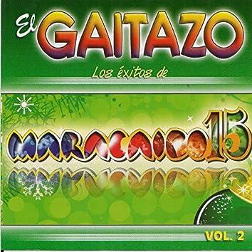 El Gaitazo: Los Éxitos de Maracaibo 15 Vol. 2