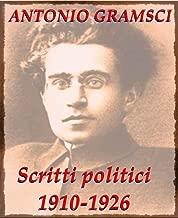 Scritti politici 1910-1926 (Italian Edition)