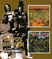 Savoy Brown - Blue Matter / A Step Further by Savoy Brown (2005-09-13)
