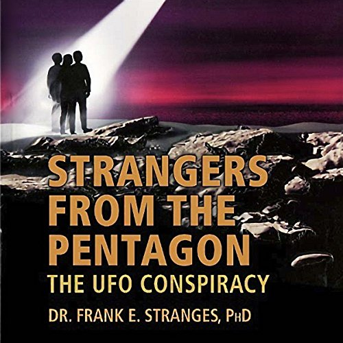 Strangers from the Pentagon: The UFO Conspiracy audiobook cover art