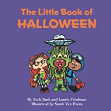 The Little Book of Halloween: About Halloween, Costumes, Crafts, Creativity, Fun and Holiday Celebration for Kids Ages 3 1...
