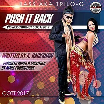 Push It Back (Power Chutney Soca 2017)