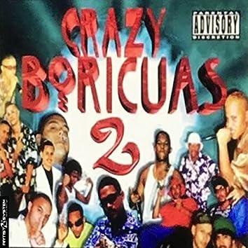 Crazy Boricua Dos