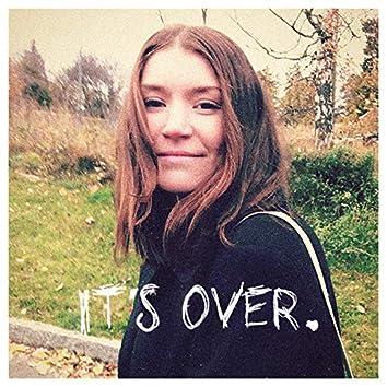 It`s Over