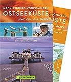 Bruckmann Reiseführer Mecklenburg-Vorpommern Ostseeküste: Zeit für das Beste. Highlights, Geheimtipps, Wohlfühladressen. Inklusive Faltkarte zum Herausnehmen.