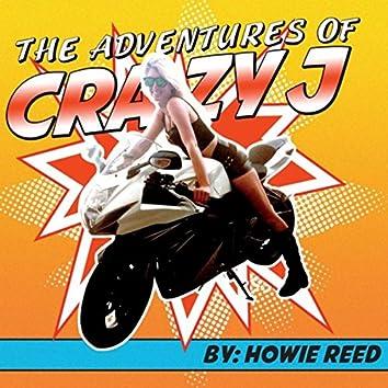 The Adventures of Crazy J