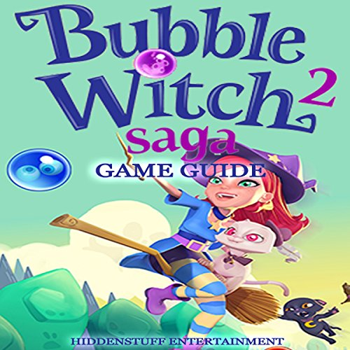 Bubble Witch 2 Saga Game Guide audiobook cover art