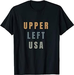 Upper Left USA T Shirt PNW Pacific Northwest tee T-Shirt