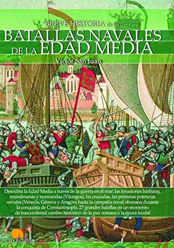 Breve historia de las Batallas navales de la Edad Media eBook: San ...