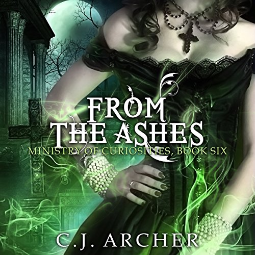 From the Ashes     Ministry of Curiosities, Book 6              By:                                                                                                                                 C.J. Archer                               Narrated by:                                                                                                                                 Shiromi Arserio                      Length: 9 hrs and 23 mins     264 ratings     Overall 4.7