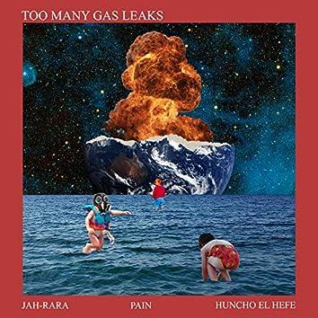 Too Many Gas Leaks