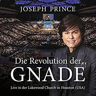 Die Revolution der Gnade: Live in der Lakewood Church in Houston, USA Titelbild