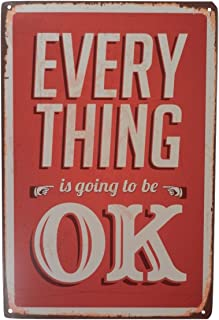 Everything Is Going to Be Ok Tin Sign Bar Pub Diner Cafe Home Wall Decor Home Decor Art Poster Retro Vintage