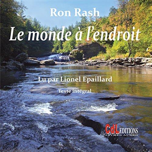 [LIVRE AUDIO] RON RASH - LE MONDE À L'ENDROIT  [MP3 192KBPS]