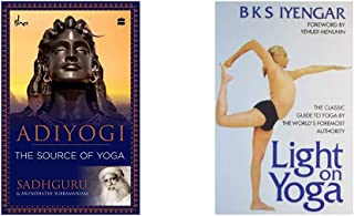 Adiyogi: The Source Of Yoga + Light On Yoga: The Classic Guide To Yoga By The World'S Foremost Authority (Set of 2 Books)