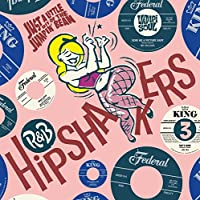 R&B HIPSHAKERS VOL.3: JUST A LITTLE BIT OF THE JUMPIN' BEAN