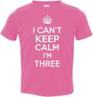 P&B My Birthday! I Can't Keep Calm I'm Three Toddler T-Shirt