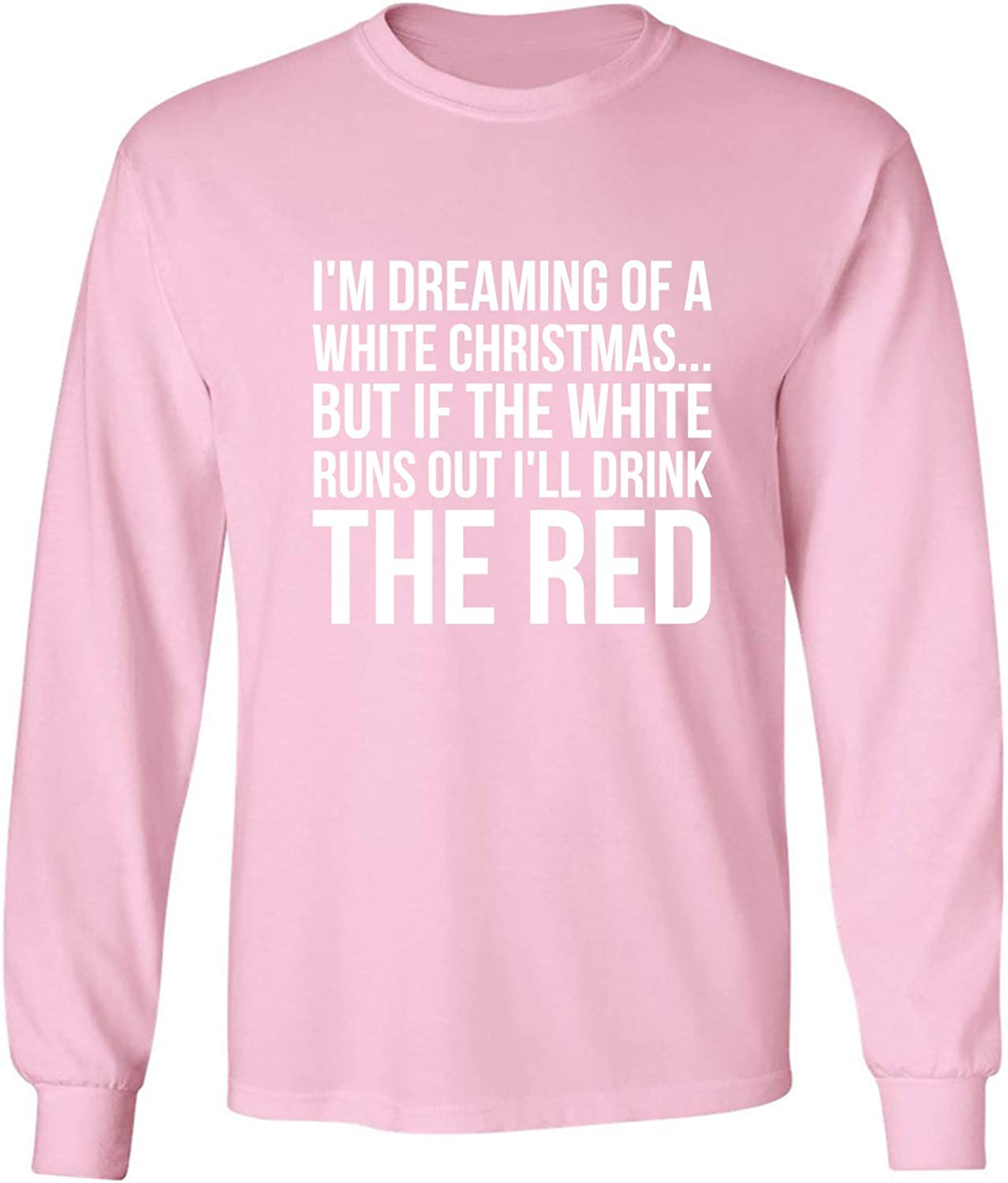 I'm Dreaming of A White Christmas Adult Long Sleeve T-Shirt in Pink - XXX-Large