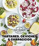 Ceviches, tartares et carpaccios (Les Petits Fait Maison) (French Edition)