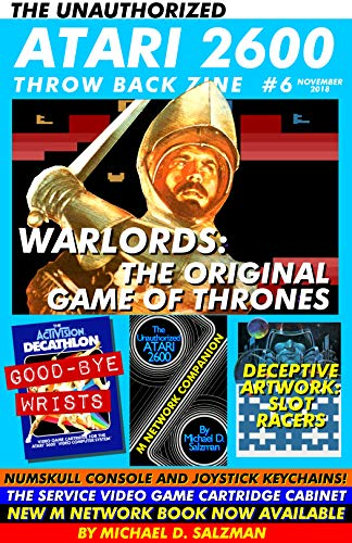 The Unauthorized Atari 2600 Throw Back Zine #6: Warlords, Activision Decathlon, Masters of the Universe and more! (English Edition)