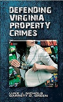 Paperback Defending Virginia Property Crimes Book