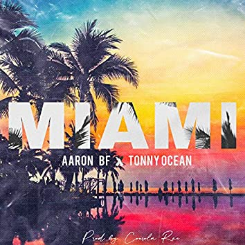 Miami (feat. Tonny Ocean)