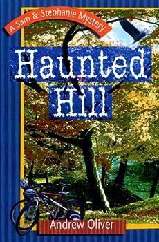 Haunted Hill: A Sam & Stephanie Mystery