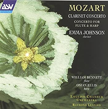 Mozart: Clarinet Concerto; Concerto for Flute and Harp