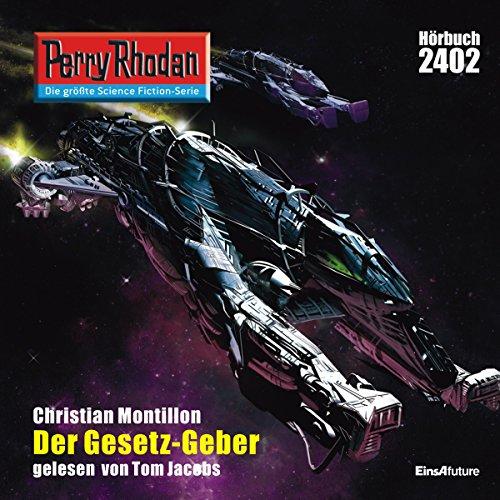 Der GESETZ-Geber (Perry Rhodan 2402) Titelbild