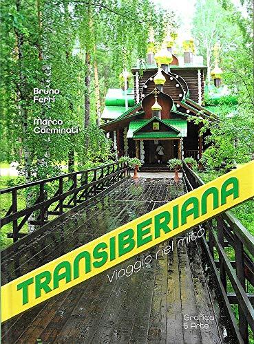 Transiberiana viaggio nel mito