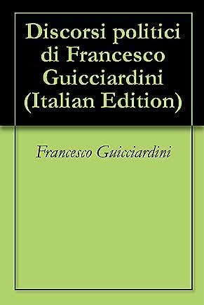 Discorsi politici di Francesco Guicciardini