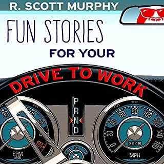 Fun Stories for Your Drive to Work cover art