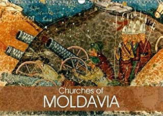 Churches of Moldavia 2018: The Most Beautiful Monasteries in Romania (Calvendo Places) [Idioma Inglés]