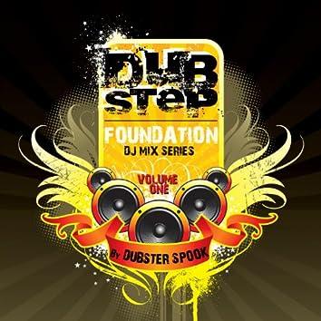 Dubstep Foundation V.1 Best of Top Electronic Dance Hits, Dub, Brostep, Electrostep, Reggae Psystep, Chillstep, Rave Music Anthem