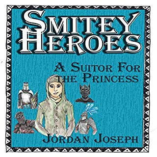 Smitey Heroes: A Suitor for the Princess cover art