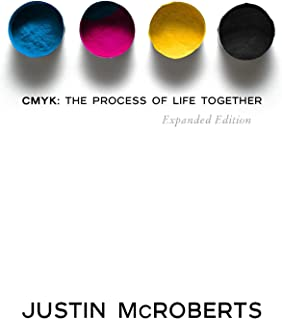 CMYK: The Process of Life Together