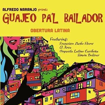 Obertura Latina (Alfredo Naranjo Presenta) [feat. Francisco Pacho Flores, El Arca & Orquesta Latino Caribeña Simon Bolivar]