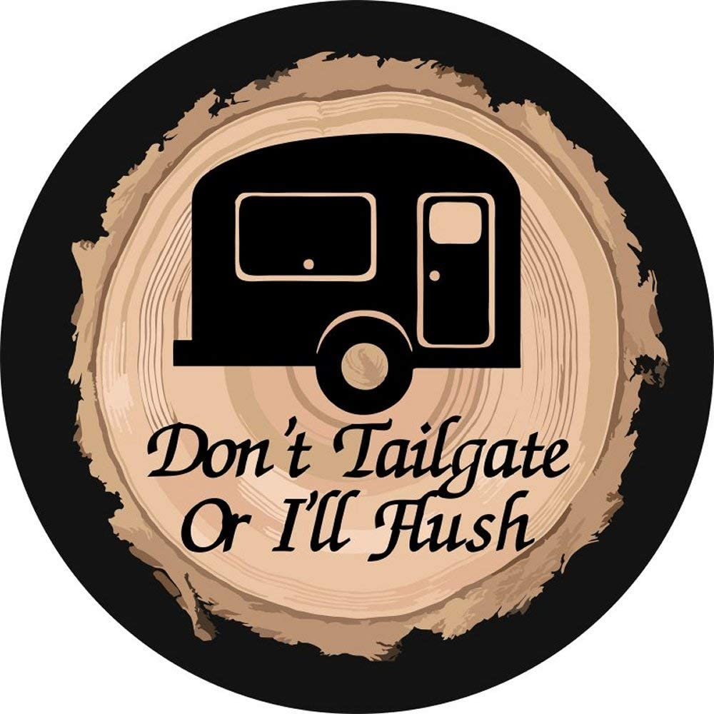 Weekly update Don't Tailgate or I'll Cover Flush Mail order cheap Tire