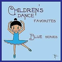 Children's Dance Favorites: Blue Series