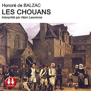 Les chouans                   De :                                                                                                                                 Honoré de Balzac                               Lu par :                                                                                                                                 Alain Lawrence                      Durée : 12 h et 51 min     8 notations     Global 3,4