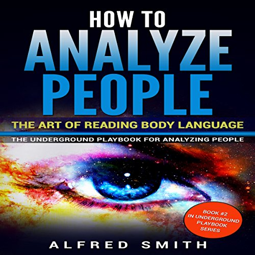 How to Analyze People: The Art of Reading Body Language audiobook cover art