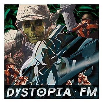 Dystopia Fm