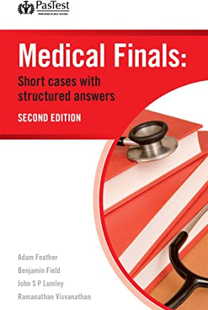 Medical Finals: Short Cases with Structured Answers, Second Edition (English Edition)