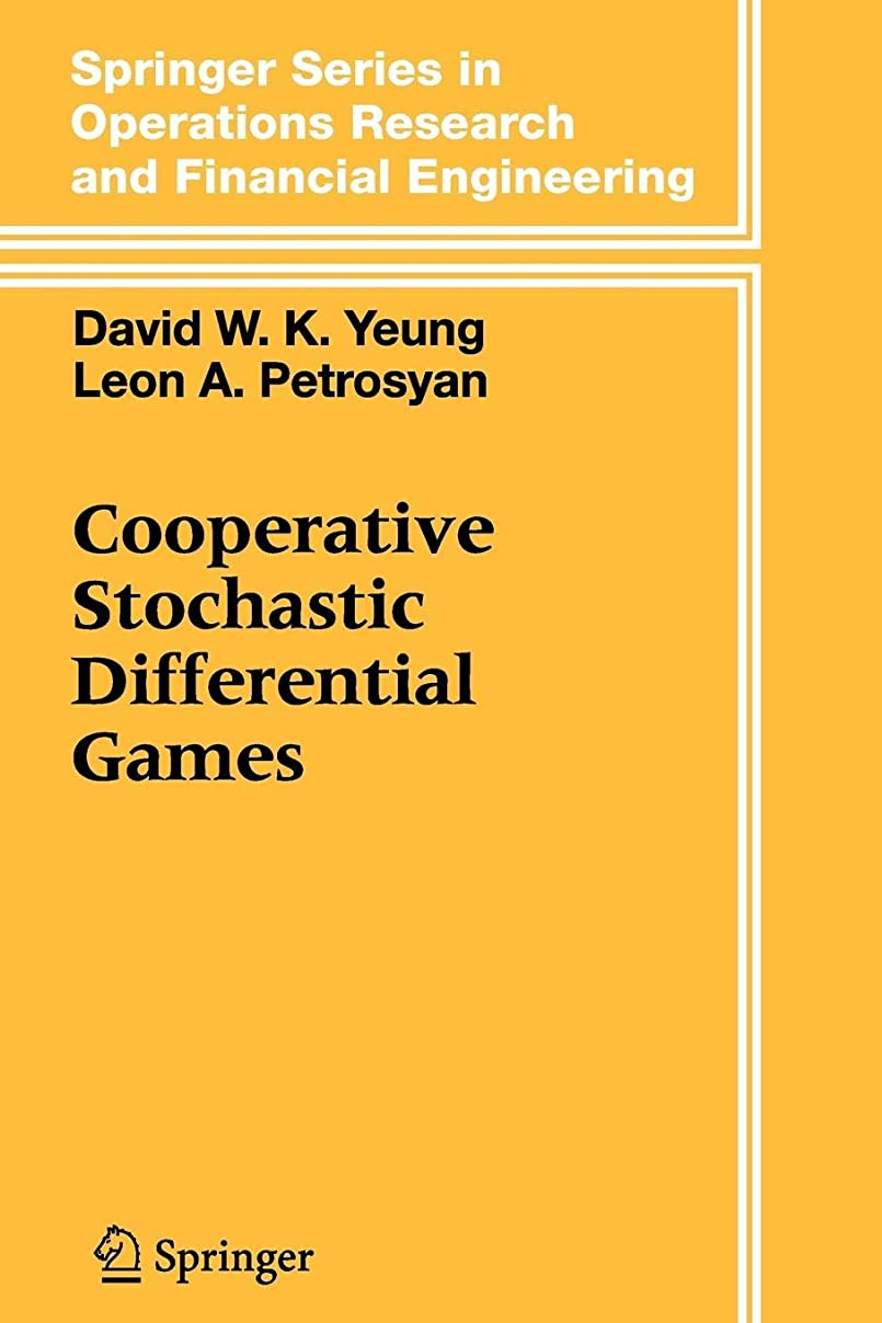 Cooperative Stochastic Differential Games (Springer Series in Operations Research and Financial Engineering)
