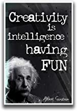 Creativity Is Intelligence Having Fun Poster I | Albert Einstein | 18-Inches By 12-Inches | JSC108