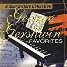 George Gershwin Favorites: A Songwriter Collection