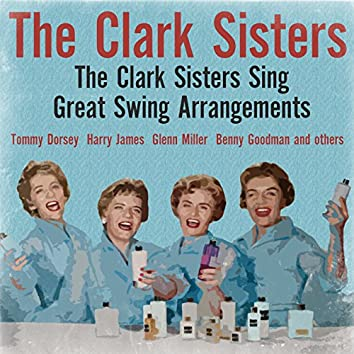 The Clark Sisters Sing Great Swing Arrangements