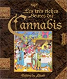 Les tres riches heures du cannabis