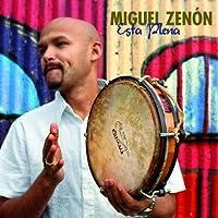 Esta Plena by Miguel Zenon (2009-10-20)